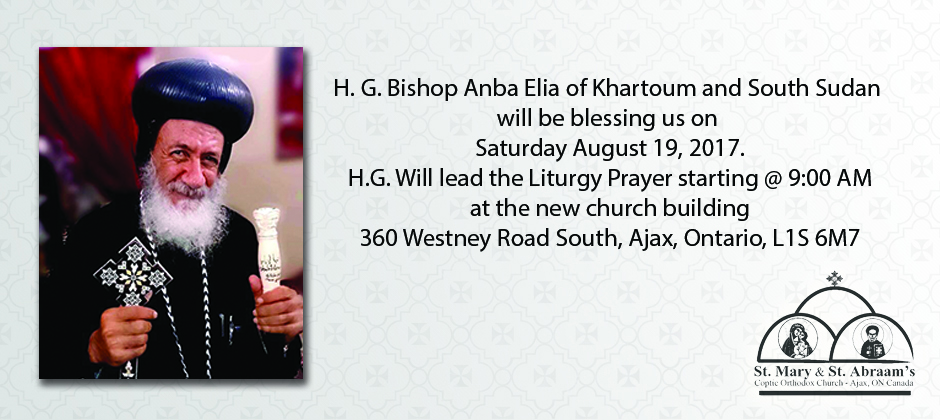 H. G. Bishop Anba Elia of Khartoum and South Sudan's visit